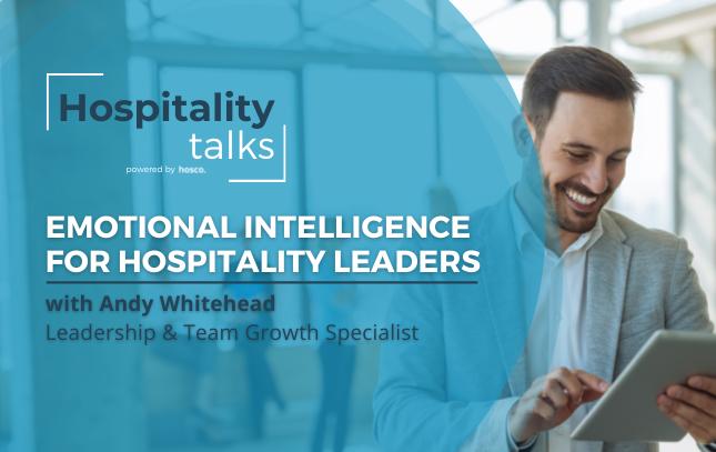 Emotional Intelligence for Hospitality Leaders